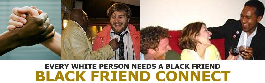 Black friend connect
